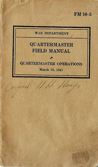 Picture illustrating Field Manual FM 10-5, Quartermaster Field Manual – Quartermaster Operations dated March 10, 1941.